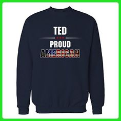 Ted Proud American July 4th Independence Day Gift - Sweatshirt Navy_blue XL - Holiday and seasonal shirts (*Amazon Partner-Link)