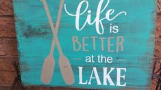 Life is better at the lake sign/cottage signs/nautical signs Beach Signs Wooden, Nautical Signs, Wooden Signs With Sayings, Rustic Wood Signs, Lake Cottage, Rustic Cottage, Beach House Signs, Cottage Signs, Lake Art