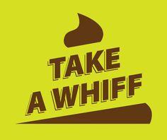 Take a Whiff