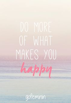 Do what makes you happy Very Inspirational Quotes, Amazing Quotes, Best Quotes, Motivational Quotes, The Words, Cool Words, Wallpaper Iphone Frases, Iphone Wallpapers, What Makes You Happy