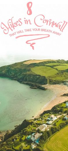 Cornwall Features Beautiful English Countryside Beaches Amazing Hikes And The Whole Lot