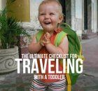 THE ULTIMATE CHECKLIST FOR TRAVELING WITH A TODDLER