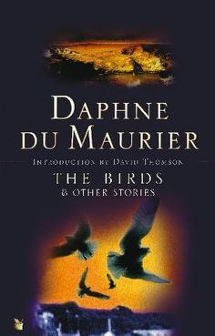 Daphne du Maurier's The Birds and other Stories