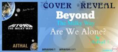 LITERATI: COVER REVEAL - BEYOND THE MILKY WAY ARE WE ALONE? ...