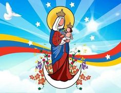 Feliz Dia de la Virgen de Chiquinquirá