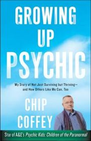 Chip Coffey....how can you not love this psychic, he is brutally honest, open minded but has a big heart.