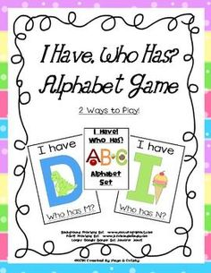 "FREE!  2 Ways to Play!  Game 1: Say the letter. ""I have A. Who has F?""   Game 2: Say the sound. ""I have /a/. Who has /f/? The pictures on the cards will help students remember the letter sounds."