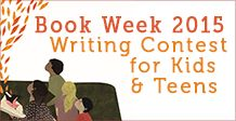 Book Week 2015 Writing Contest | TD Canadian Children's Book Week Writing Contests, Book Week, Writers, Children, Kids, Teen, Books, Young Children, Young Children