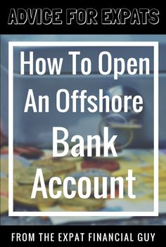 How to open an offshore bank account as an expat? The process is simple and having an offshore bank account can have many advantages. Banking Industry, Banking Services, Financial Information, Financial Tips, Penny Stocks Investing, Money Management Books, Offshore Bank, International Bank, Investment Firms