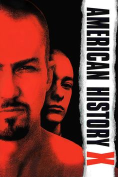 'American History X' - directed by Tony Kaye, starring Edward Norton, Edward Furlong and Avery Brooks.