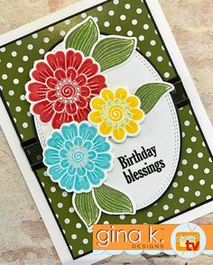 This card features the Bold and Blooming StampTV Kit, available at www.ginakdesigns.com.