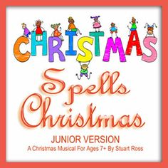 A stunning Christmas nativity play, recently broadcast in the UK on national BBC Radio! It contains 9 superb songs, made using a wide range of instruments and styles – rock, pop, mambo and even a bit of 'Nessun Dorma'. The songs are ingeniously linked by a choice of two completely different scripts. #nativity #NativityPlayScript http://www.learn2soar.co.uk/christmas-nativity-plays/c-h-r-i-s-t-m-a-s-spells-christmas-junior-nativity-play