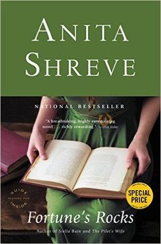 Fortune's Rocks by Anita Shreve makes our list of must-read historical fiction novels.