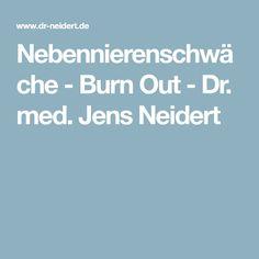 Nebennierenschwäche - Burn Out - Dr. med. Jens Neidert