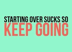 Starting over sucks. Don't undo your progress!