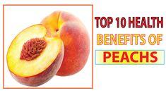 Top 10 Health Benefits of Peaches Amazing Health Benefits For Fiber 10 News, Health Benefits, Fiber, Peach, Fruit, Amazing, Top, Low Fiber Foods, Peaches