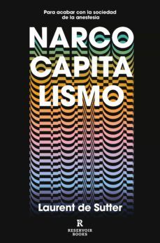 NARCOCAPITALISMO | LAURENT DE SUTTER | Comprar libro 9788417910853 Typography, Lettering, Op Art, Art Director, Books, Products, Socialism, Home, New Books