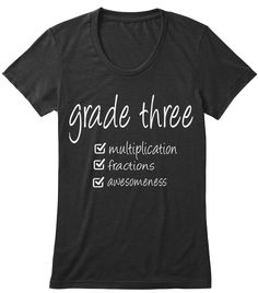 Grade Three Multiplication Fractions Awesomeness Black T-Shirt Front