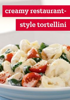 Creamy Restaurant-Style Tortellini � How easy is it to re-create that pasta dish from the restaurant? 20 minutes easy. Cream cheese is the secret ingredient. Baby spinach and sweet tomatoes are fresh additions. Theres a better pic at http://chickencasserole.org/posts/Creamy-Restaurant-Style-Tortellini-How-easy-is-it-54152