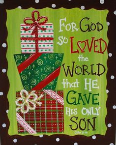 """IT'S CHRIST'S BIRTHDAY, WHAT WOULD HE LIKE US TO GIFT HIM WITH? """"And you shall love the Lord your God with all your heart and with all your soul and with all your mind and with all your strength.' The second is this: 'You shall love your neighbor as yourself,'"""" Mark 12:30-31."""