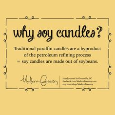 Looking at the benefits of making soy candles. Interesting.