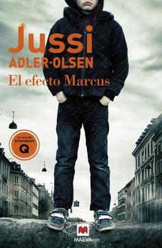 """""""El efecto Marcus"""", de Jussi Adler-Olsen. Un autor que consigue lectores incondicionales."""