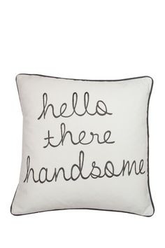 "Hello Handsome Charcoal Cotton Canvas Pillow - 18"" x 18"" by Thro Home on @HauteLook"
