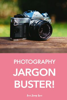Ever think photographers are talking in a foreign language? Here's a guide to some of the more confusing terms in photography, and what they mean!