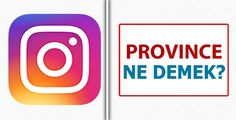 Province Nedir?