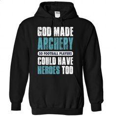God made Archery - 1115 - #custom dress shirts #girl hoodies. SIMILAR ITEMS => https://www.sunfrog.com/LifeStyle/God-made-Archery--1115-9723-Black-Hoodie.html?id=60505