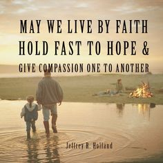 lds picture quotes about hope Lds Quotes, Hope Quotes, Faith Quotes, Quotes To Live By, Prophet Quotes, Quotable Quotes, Elder Holland Quotes, Nice Words About Life, General Conference Quotes