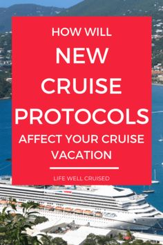 How Will New Cruise Protocols Affect Your Cruise Vacation Alaska Cruise Tips, Cruise Packing Tips, Cruise Travel, Cruise Vacation, Disney Cruise, Cruise Excursions, Cruise Destinations, Cruise Port, Cruise Ship Reviews