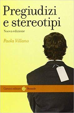 Pregiudizi e stereotipi: Amazon.it: Paola Villano: Libri Amazon, Memes, Books, Dative Case, Free Books, Shape, Amazons, Libros, Riding Habit