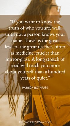 Travel quote by Patrick Rothfuss