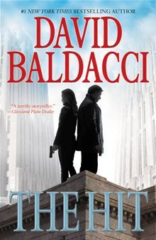 The Hit by David Baldacci. A highly skilled assassin, Robie is the man the U.S. government calls on to eliminate the worst of the worst-enemies of the state, monsters committed to harming untold numbers of innocent victims. No one else can match Robie's talents as a hitman - no one, except Jessica Reel... Read more on #Kobo: http://www.kobobooks.com/ebook/The-Hit/book-3wkiJvNP1kqP0-3AUIgDuw/page1.html