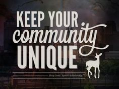 Keep your community unique. Support local shops! http://www.shop-local.ca/steps-to-supporting-local-businesses