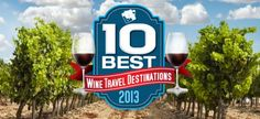 10 Best Wine Travel Destinations 2013 - Wine Enthusiast Magazine