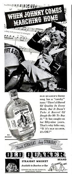 Here's a rare whiskey ad from 1937 featuring Old Quaker whiskey - available in both rye and bourbon. I especially like how large of a glass of whiskey the guy's holding in his hand. Rare Whiskey, Bourbon Whiskey, Whisky, Vintage Bottles, Vintage Ads, Quote Posters, Sign Quotes, Art Psychology, Tap Room