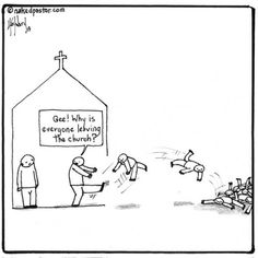 "Rachel Held Evans wrote an article on why millennials are leaving the church. So I drew a cartoon and wrote an article to supplement what she said. ""Why Millennials Are Leaving the Church Really"": http://www.patheos.com/blogs/nakedpastor/2013/07/why-millennials-are-leaving-the-church-really/"