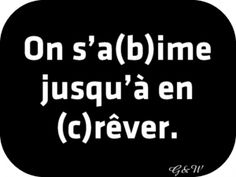 A(b)ime moi, j'en (c)rêve Best Quotes, Love Quotes, Funny Quotes, Some Sentences, Can You Feel It, Pretty Quotes, Bad Mood, Some Words, Positive Attitude