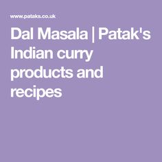 Dal Masala | Patak's Indian curry products and recipes