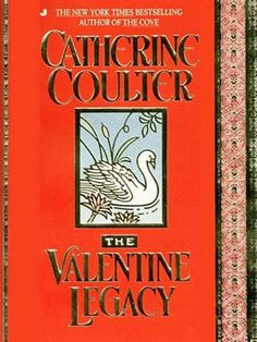 The Valentine Legacy by Catherine Coulter.  eBook