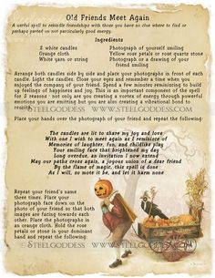 Old Friends Meet Again  Book of Shadows spell by steelgoddess