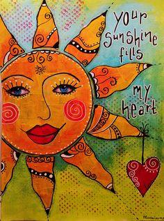 Art  - Words  - Inspiration  - Your sunshine fills my heart.