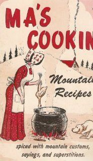 Ma's Cookin' Mountain Recipes, vintage cookbook Home Country cooking Retro Recipes, Old Recipes, Cookbook Recipes, Vintage Recipes, Cooking Recipes, Cooking Games, Family Recipes, Cooking Classes, Cooking School