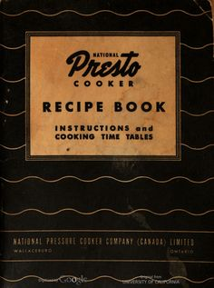 Five roses guide to good cooking 1962 cookbook vintage recipes national presto cooker recipe book by national pressure cooker company canada 1945 forumfinder Image collections