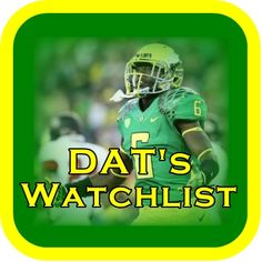 DAT's Watchlists  http://www.phatduxfootball.com/articles/2013_dats_watchlists.html