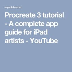 Procreate 3 tutorial - A complete app guide for iPad artists