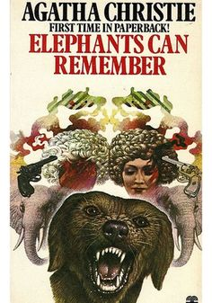 Agatha Christie - Elephants Can Remember (Fontana - Hercule Poirot - paperback edition Hercule Poirot, Agatha Christie, Elephants Can Remember, Detective, Tom Adams, Miss Marple, Crime Fiction, Fiction Novels, Cozy Mysteries