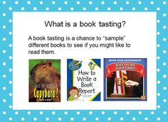 The Book Bug: Book Tasting Anyone? Using this one for a reguar station to allow students to preview new books each month.